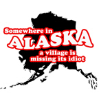 SOMEWHERE IN ALASKA THERE'S A VILLAGE MISSING ITS