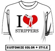 I Love Strippers