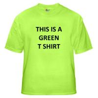 This Is A Green T Shirt