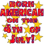 Born American on the 4th of July!