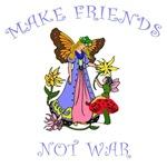 Make Friends Not War