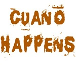 Guano Happens Funny Saying