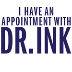 I have an appointment with Dr.Ink