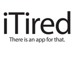 iTired - there is an app for that
