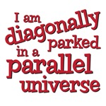 I am diagonally parked