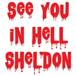 See you in hell Sheldon