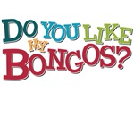 do you like my bongos? sheldon t shirt big bang theory