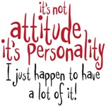 it's not attitude it's personality