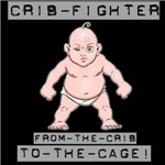 Crib Fighter