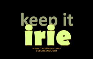 Keep It Irie