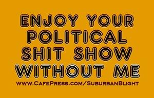 Political Shit Show