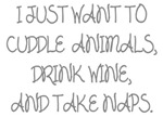 I Just Want To Cuddle Animals