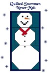 Quilted Snowmen Never Melt
