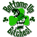 Bottoms Up Bitches! Tshirts