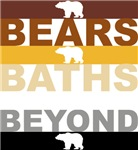 BEARS,BATHS,BEYOND