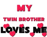 My TWIN BROTHER Loves Me