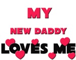 My NEW DADDY Loves Me