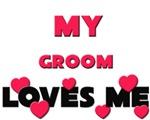 My GROOM Loves Me
