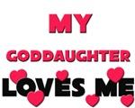 My GODDAUGHTER Loves Me