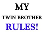 My TWIN BROTHER Rules!