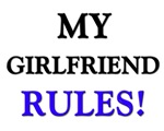 My GIRLFRIEND Rules!