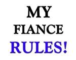 My FIANCE Rules!