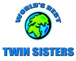 World's Best TWIN SISTERS