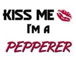 Kiss Me I'm a PEPPERER