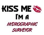 Kiss Me I'm a HYDROGRAPHIC SURVEYOR