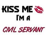 Kiss Me I'm a CIVIL SERVANT