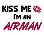 Kiss Me I'm a AIRMAN
