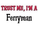 Trust Me I'm a Ferryman