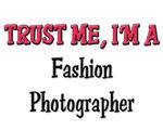 Trust Me I'm a Fashion Photographer