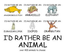I'd Rather Be An Animal