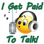 I Get Paid To Talk (2)