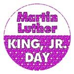 MARTIN LUTHER KING DAY: MLK (Purple-Violet)
