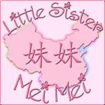 Little Sister - Mei Mei (China)