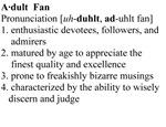 Adult Fan Definition