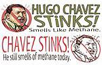 Hugo Chavez Stinks Gear