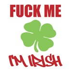 Fuck Me Im Irish