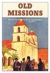Vintage Santa Barbra Missions