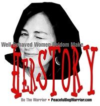 Well-Behaved Women Seldom Make Herstory