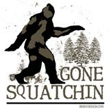Gone Squatchin Sasquatch T-Shirts & Gifts