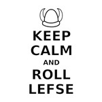 Keep Calm Roll Lefse