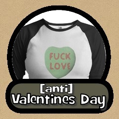 Anti-Valentines Day