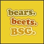 bears. beets. BSG.