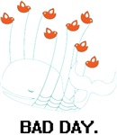 Bad Day Fail Whale