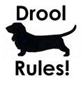 Drool Rules!