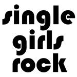 Single Girls Rock