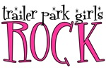 Trailer Park Girls Rock
